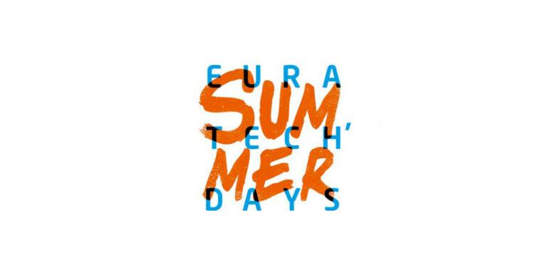Des pépites aux Summer EuraTech'days